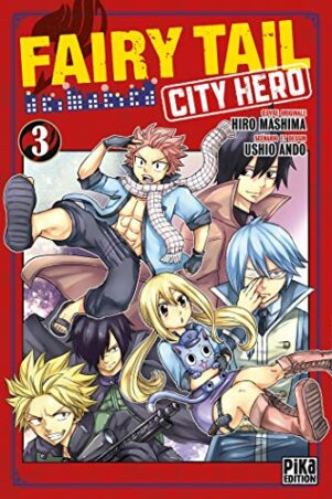 Fairy Tail - City Hero T.03 | 9782811659158