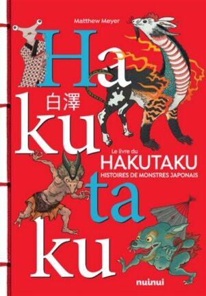Livre du Hakutaku (Le): Histoires de monstres japonais | 9782889357574