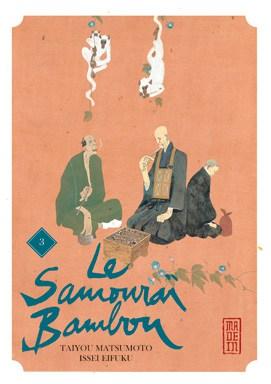 Samourai Bambou (Le) T.03   9782505008583