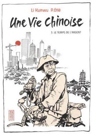 Vie chinoise (Une) T.03 | 9782505064220