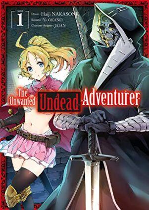 The unwanted undead adventurer T.01 | 9782368779491