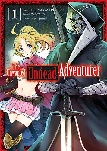 The unwanted undead adventurer T.01 | 9782368779491