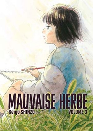 Mauvaise Herbe T.03 | 9782353481941