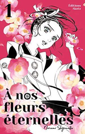 A nos fleurs eternelles T.01 | 9782369748762