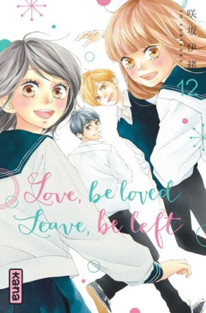 Love, Be Loved, Leave, Be Left T.12 | 9782505084419