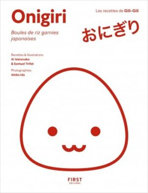 Onigiri: boules de riz garnies japonaises | 9782412058145