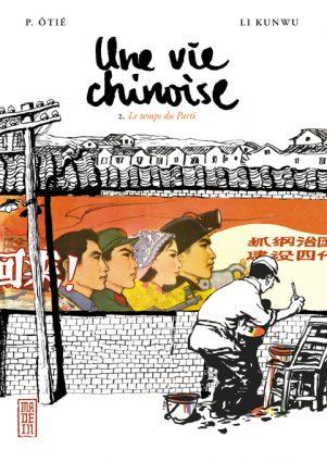 Vie chinoise (Une) T.02 | 9782505007616