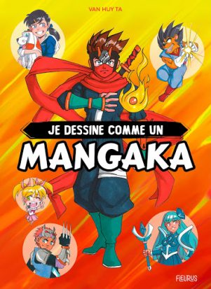 Je dessine comme un mangaka | 9782215170648