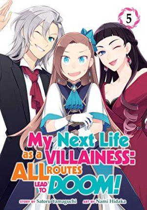 My next life as a villainess: All routes lead to doom (EN) T.05 | 9781648271076