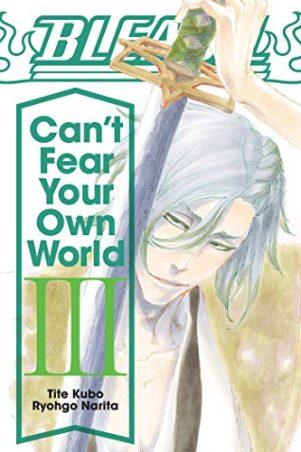 Bleach: Can't Fear Your Own World - LN (EN) T.03 | 9781974713288