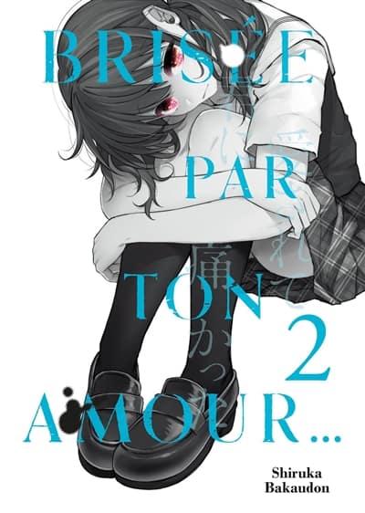 Brisee par ton amour T.02 | 9782368779576