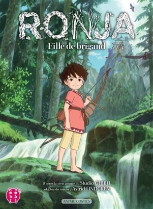 Ronja, fille de brigand - Anime comics | 9782373493979