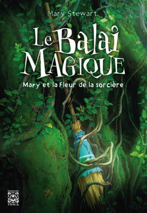 Mary et la fleur de la sorciere: Le balai magique - LN | 9782376971566