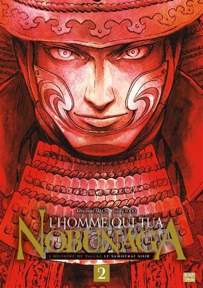 Homme qui tua Nobunaga (L') T.02   9782413028130