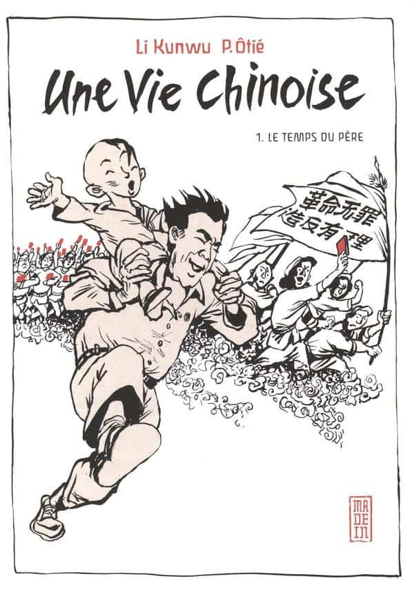 Une vie chinoise T.01 | 9782505066590