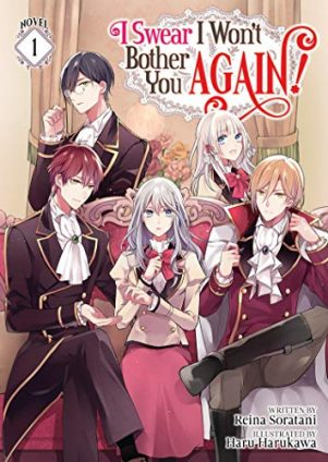 I Swear I Won't Bother You Again - LN (EN) T.01 | 9781648274176
