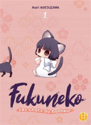 Fukuneko, les chats du bonheur T.01   9782373493818