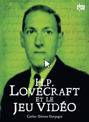 H.P. Lovecraft et le jeu video   9782376971047