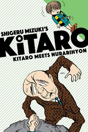 Kitaro Meets Nurarihyon (EN) | 9781770462366