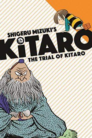 Trial of Kitaro (The) (EN) | 9781770463325