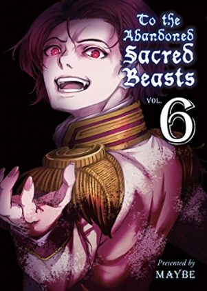 To The Abandoned Sacred Beasts (EN) T.06 | 9781947194052