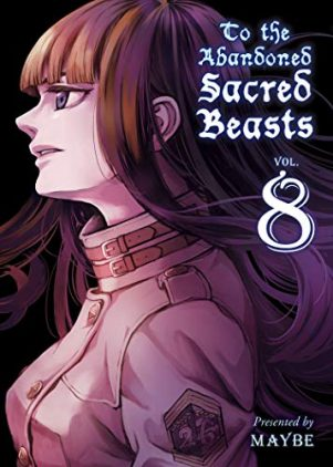 To The Abandoned Sacred Beasts (EN) T.08 | 9781947194625