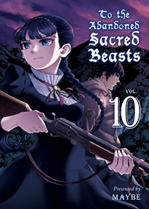To The Abandoned Sacred Beasts (EN) T.10 | 9781949980189