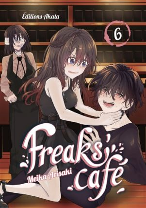 Freaks' Cafe T.06 | 9782382120286